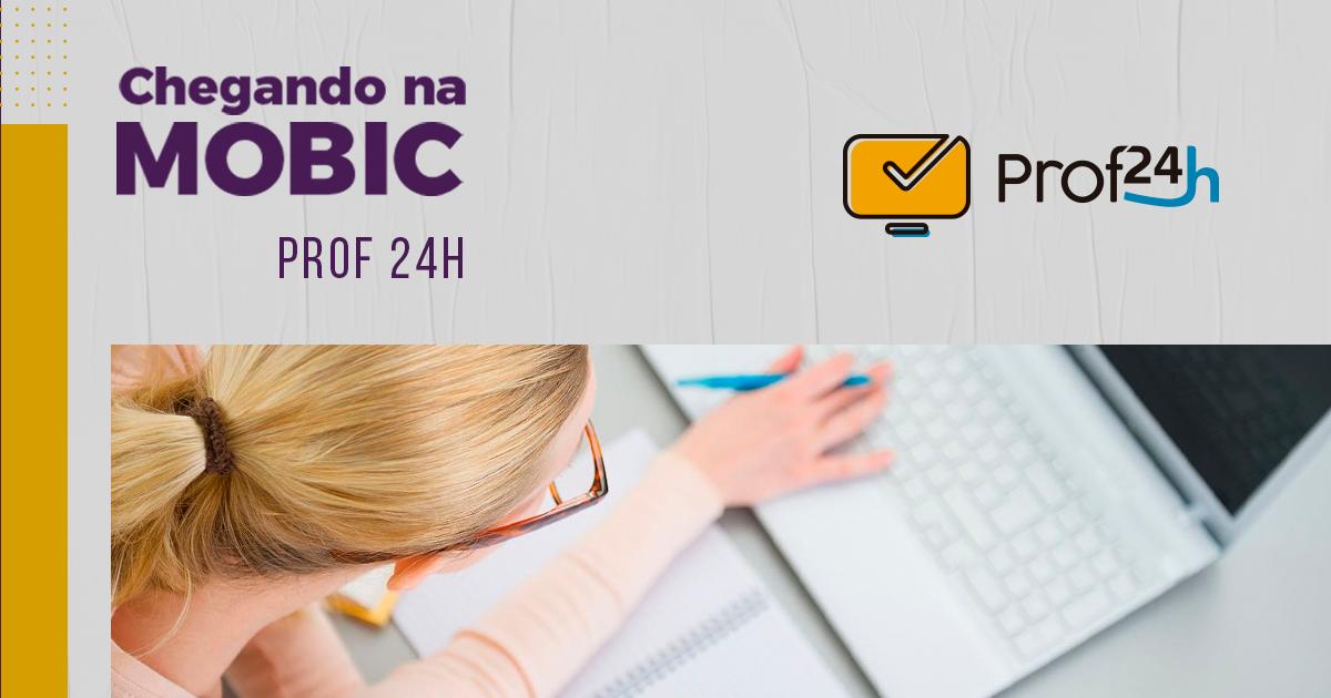 mobic_blog_chegando-na-mobic-prof-24h